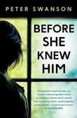 """""""Before she knew him"""" av Peter Swanson"""