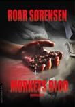 """""""Mørkets blod"""" av Roar Sørensen"""