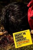 """""""Drapet på Aurora Lindkvist - bok 3"""" av Kjetil Indregard"""