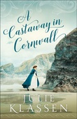 """""""A Castaway in Cornwall"""" av Julie Klassen"""
