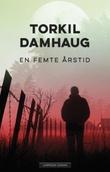 """""""En femte årstid"""" av Torkil Damhaug"""