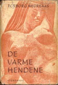 """""""De Varme hendene"""" av Torborg Nedreaas"""