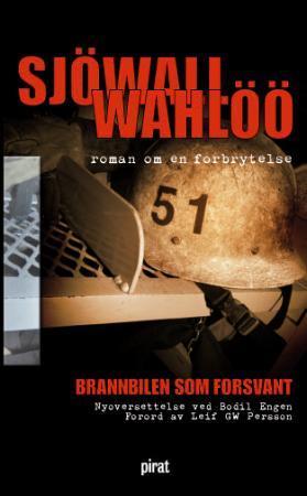 """""""Brannbilen som forsvant - roman om en forbrytelse"""" av Maj Sjöwall"""