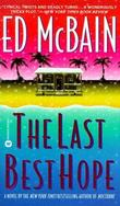 """The last best hope"" av Ed McBain"