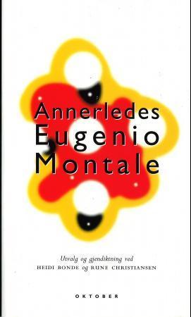 """""""Annerledes"""" av Eugenio Montale"""