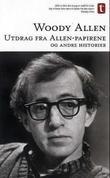 """""""Utdrag fra Allen-papirene og andre historier"""" av Woody Allen"""