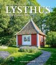 """""""Lysthus i Norge"""" av Kari-Marte Frøyset"""