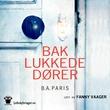 """""""Bak lukkede dører"""" av B.A. Paris"""