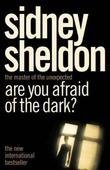 """""""Are you afraid of the dark?"""" av Sidney Sheldon"""