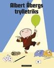 """""""Albert Åbergs trylletriks"""" av Blomqvist,Ylva"""