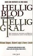 """""""Hellig blod, hellig gral"""" av Michael Baigent"""