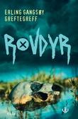 """""""Rovdyr - kriminalroman"""" av Erling Gangsøy Greftegreff"""