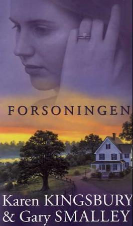 """""""Forsoningen"""" av Karen Kingsbury"""