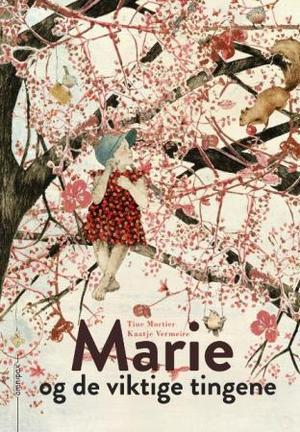 """""""Marie og de viktige tingene"""" av Tine Mortier"""