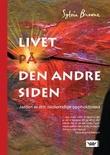 """""""Livet på den andre siden - jorden er ditt midlertidige oppholdssted"""" av Sylvia Browne"""