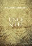 """""""Unge sjæle"""" av Sigurd Mathiesen"""