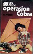 """""""Operasjon Cobra"""" av Anders Bodelsen"""