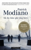 """""""Så du ikke går deg bort"""" av Patrick Modiano"""