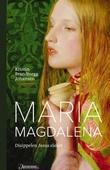 """""""Maria Magdalena disippelen Jesus elsket"""" av Kristin Brandtsegg Johansen"""
