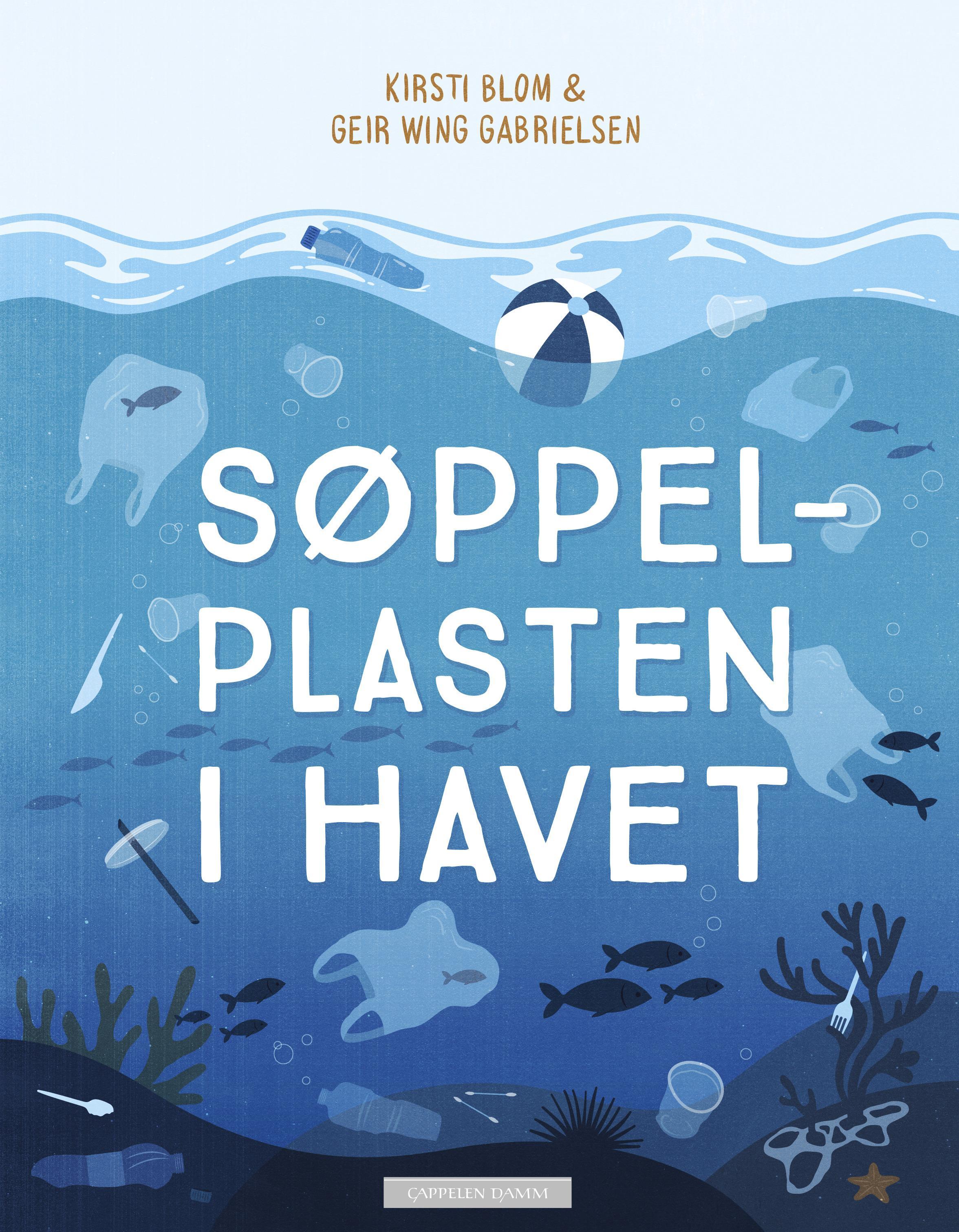 """""""Søppelplasten i havet"""" av Kirsti Blom"""