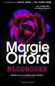 """""""Blodroser"""" av Margie Orford"""