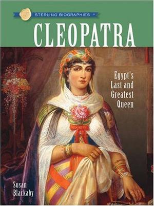 """Sterling Biographies - Cleopatra"" av Susan Blackaby"