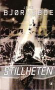 """""""Stillheten en anti-roman og absolutt siste protokoll"""" av Jens Bjørneboe"""