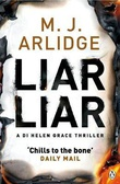 """""""Liar, liar"""" av M.J. Arlidge"""