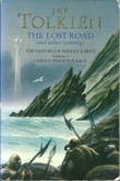 """The lost road and other writings - language and legend before the lord of the Rings"" av J.R.R. Tolkien"