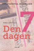 """""""Den 7. dagen"""" av Nika Lubitsch"""