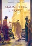 """""""Mannen fra Nasaret"""" av Tomm Kristiansen"""