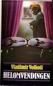 """Helomvendingen"" av Vladimir Volkoff"
