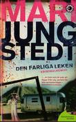 """""""Den farliga leken"""" av Mari Jungstedt"""