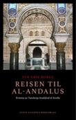 """""""Reisen til al-Andalus - Kristina av Tunsbergs brudeferd til Sevilla"""" av Per Erik Borge"""