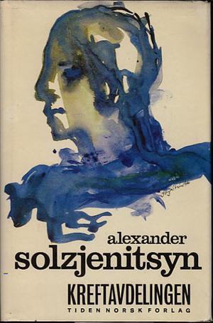 """""""Kreftavdelingen"""" av Aleksandr Solsjenitsyn"""