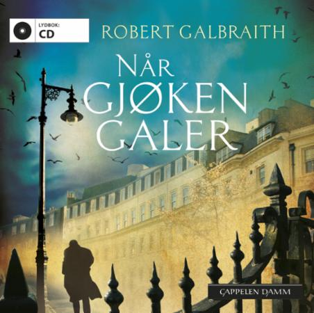 """""""Når gjøken galer"""" av Robert Galbraith"""