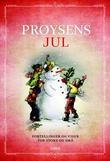 """""""Prøysens jul - fortellinger og viser for store og små"""" av Alf Prøysen"""