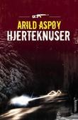 """""""Hjerteknuser - thriller"""" av Arild Aspøy"""