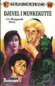 """""""Djevel i munkekutte"""" av Liv Margareth Alver"""