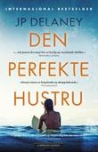 """Den perfekte hustru - en roman"" av JP Delaney"