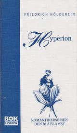 """""""Hyperion, eller Eremitten i Grekenland"""" av Friedrich Hölderlin"""