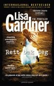 """""""Rett bak deg"""" av Lisa Gardner"""