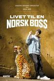 """""""Livet til en norsk boss"""" av Anders Kranmo Smedstad"""