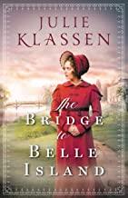 """""""The Bridge to Belle Island"""" av Julie Klassen"""