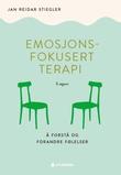 """""""Emosjonsfokusert terapi - å forstå og forandre følelser"""" av Jan Reidar Stiegler"""