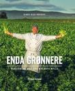 """""""Enda grønnere - vegetarisk mat fra øverste hylle"""" av Bjørn Olav Nordahl"""