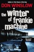 """The winter of Frankie Machine"" av Don Winslow"