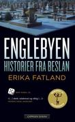 """""""Englebyen - historier fra Beslan"""" av Erika Fatland"""