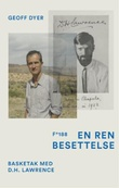 """En ren besettelse - basketak med D.H. Lawrence"" av Geoff Dyer"