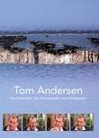 """""""Tom Andersen - una entrevista, una conversacion, una conferencia"""" av Berit Ianssen"""